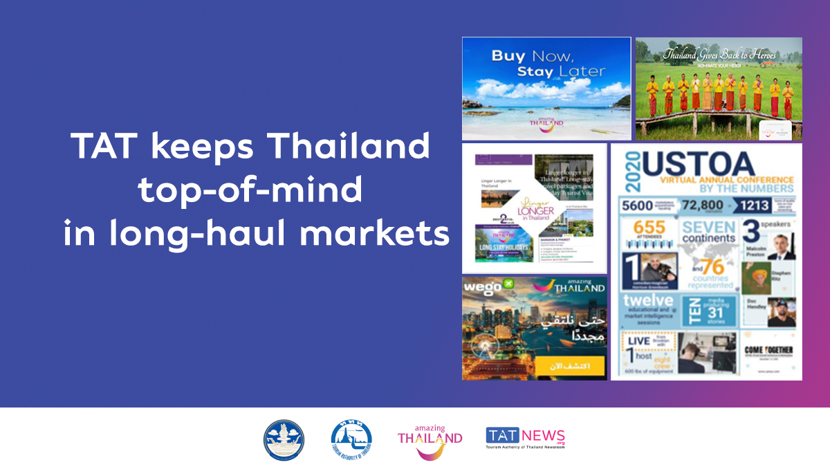 TAT keeps Thailand top-of-mind in long-haul markets